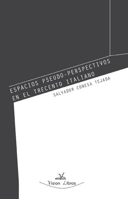 ESPACIOS PSEUDO-PERSPECTIVOS EN EL TRECENTO ITALIANO