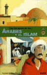 TRAS LOS PASOS DE LOS-- ÁRABES Y EL ISLAM