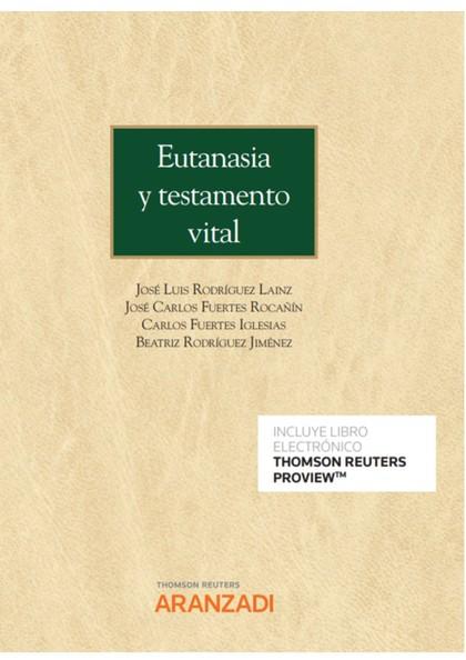 EUTANASIA Y TESTAMENTO VITAL (PAPEL + E-BOOK).
