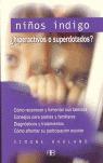 NIÑOS ÍNDIGO: ¿HIPERACTIVOS O SUPERDOTADOS?