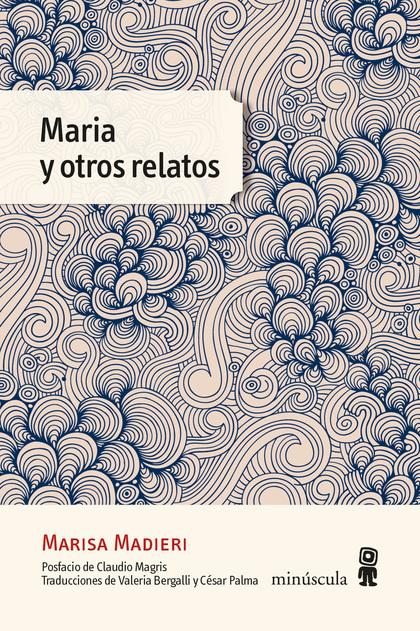MARIA Y OTROS RELATOS.