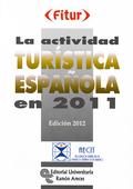 LA ACTIVIDAD TURÍSTICA ESPAÑOLA EN 2011