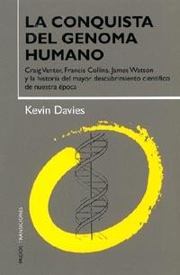 LA CONQUISTA DEL GENOMA HUMANO: CRAIG VENTER, FRANCIS COLLINS, JAMES W