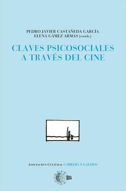 CLAVES PSICOSOCIALES A TRAVÉS DEL CINE