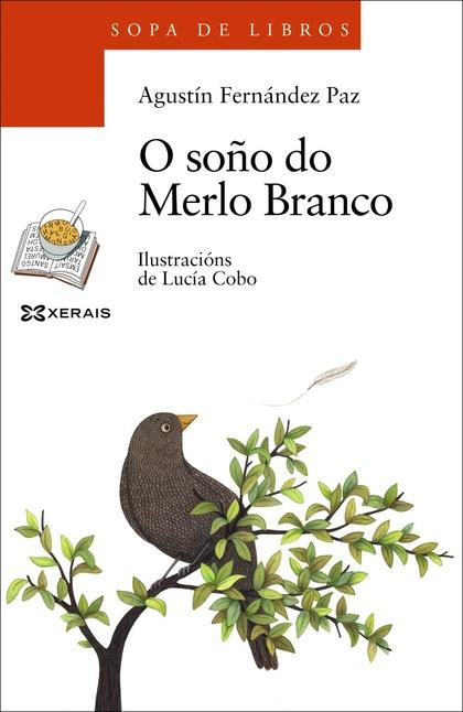 O SOÑO DO MERLO BRANCO.