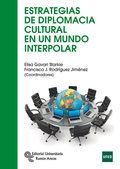 ESTRATEGIAS DE DIPLOMACIA CULTURAL EN UN MUNDO INTERPOLAR