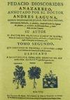 PEDACIO DIOSCORIDES ANAZARBEO, ANNOTADO POR EL DOCTOR ANDRES LAGUNA (TOMO 1).