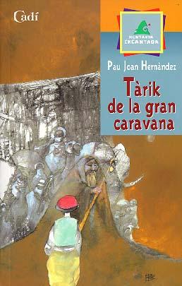 TÀRIK DE LA GRAN CARAVANA