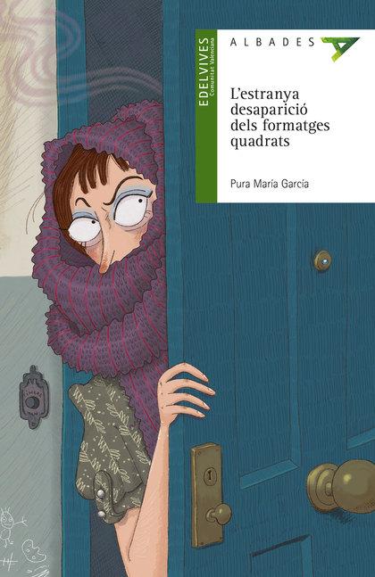L´ESTRANYA DESAPARICIÓ DELS FORMATGES QUADRATS