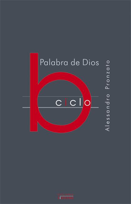 PALABRA DE DIOS, CICLO B.