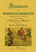 ROMANCERO ESPAÑOL : (ROMANCES MORISCOS)