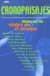 CRONOPAISAJES: HISTORIAS DE VIAJES EN EL TIEMPO