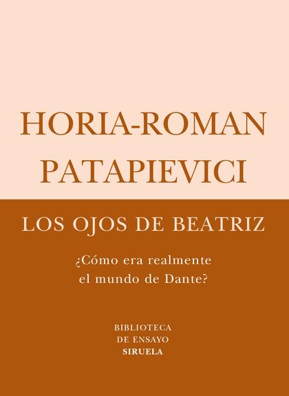 LOS OJOS DE BEATRIZ: ¿CÓMO ERA REALMENTE EL MUNDO DE DANTE?