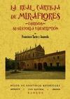LA REAL CARTUJA DE MIRAFLORES (BURGOS) : SU HISTORIA Y DESCRIPCIÓN