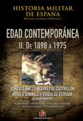 HISTORIA MILITAR DE ESPAÑA. IV. EDAD CONTEMPORÁNEA                              VOLÚMEN II (189