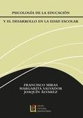 PSICOLOGÍA DE LA EDUCACIÓN Y EL DESARROLLO EN LA EDAD ESCOLAR.