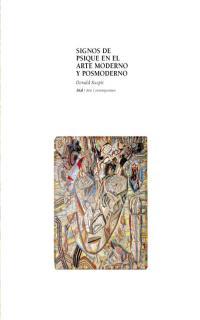 SIGNOS DE PSIQUE EN EL ARTE MODERNO Y POSMODERNO
