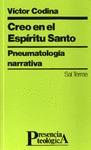 CREO EN EL ESPÍRITU SANTO : PNEUMATOLOGÍA NARRATIVA