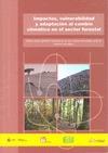 IMPACTOS, VULNERABILIDAD Y ADAPTACIÓN AL CAMBIO CLIMÁTICO EN EL SECTOR FORESTAL