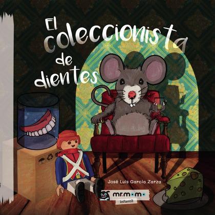EL COLECCIONISTA DE DIENTES (TAPA DURA).