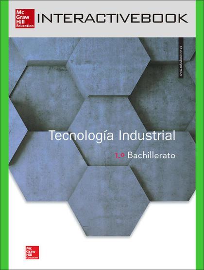 BL TECNOLOGIA INDUSTRIAL 1 BACHILLERATO. LIBRO DIGITAL.