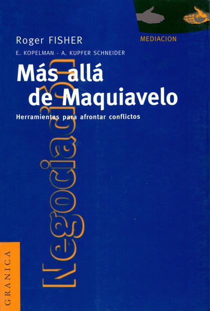 MAS ALLA DE MAQUIAVELO NUEVA EDICION