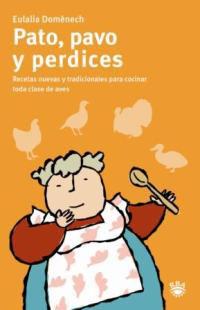 PATO, PAVO Y PERDICES