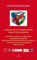 ANÁLISIS DE LA COMUNICACIÓN PUBLICITARIA GRÁFICA
