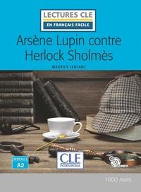 ARSÈNE LUPIN CONTRE HERLOCK SHOLMES - NIVEAU 2;A2 - LIVRE+CD