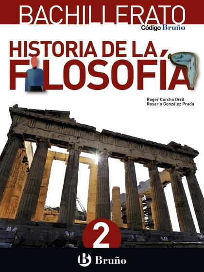 CÓDIGO BRUÑO HISTORIA DE LA FILOSOFÍA 2 BACHILLERATO