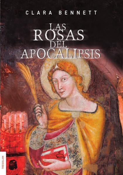 LAS ROSAS DEL APOCALIPSIS.