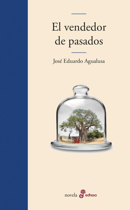EL VENDEDOR DE PASADOS.