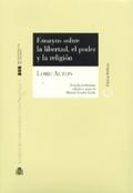 ENSAYOS SOBRE LA LIBERTAD, EL PODER Y LA RELIGIÓN