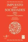 IMPUESTO SOBRE SOCIEDADES 2002. COMENTARIOS Y CASOS PRÁCTICOS