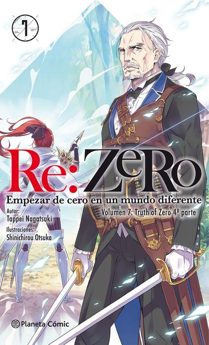RE:ZERO Nº 07 (NOVELA). EMPEZAR DE CERO EN UN MUNDO DIFERENTE. VOLUMEN 7:TRUTH OF ZERO 4ª PARTE