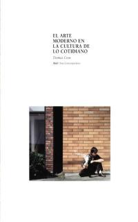 EL ARTE MODERNO EN LA CULTURA DE LO COTIDIANO
