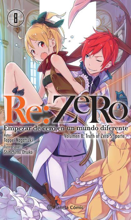 RE:ZERO Nº 08 (NOVELA). EMPEZAR DE CERO EN UN MUNDO DIFERENTE. VOLUMEN 7:TRUTH OF ZERO 5ª PARTE