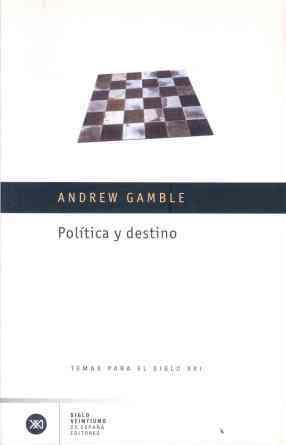 POLÍTICA Y DESTINO