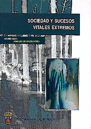 SOCIEDAD Y SUCESOS VITALES EXTREMOS
