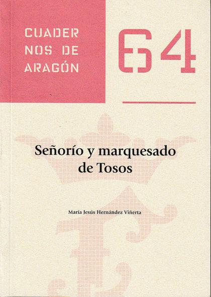 SEÑORÍO Y MARQUESADO DE TOSOS