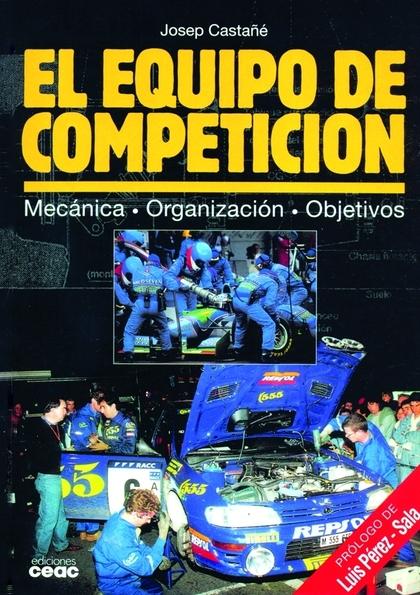 EL EQUIPO DE COMPETICION MECANICA, ORGANIZACION, OBJETIVOS