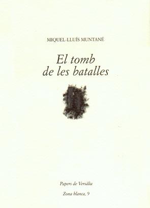 EL TOMB DE LES BATALLES.