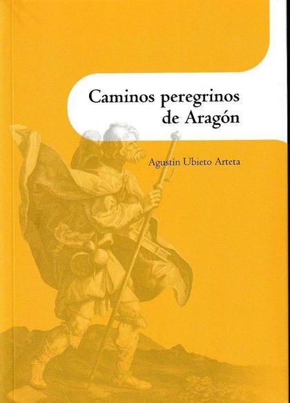 CAMINOS PEREGRINOS DE ARAGÓN.