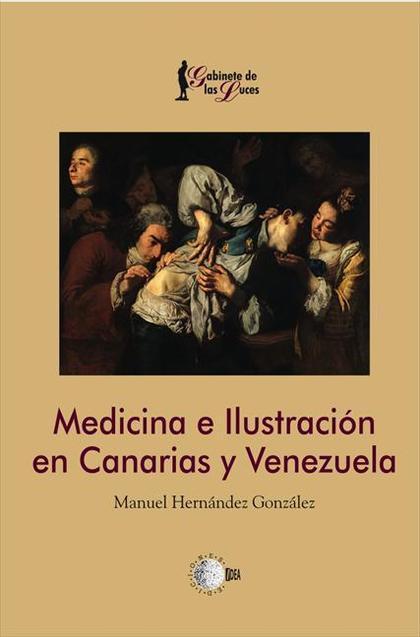 Medicina e Ilustración en Canarias y Venezuela