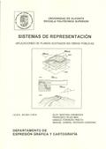 SISTEMAS DE REPRESENTACIÓN : APLICACIONES DE PLANOS ACOTADOS EN OBRAS PÚBLICAS