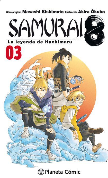 SAMURAI 8 Nº 03. LA LEYENDA DE HACHIMARU
