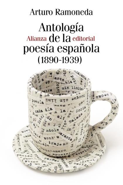 ANTOLOGÍA DE LA POESÍA ESPAÑOLA (1890-1939).