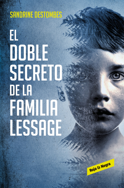 EL DOBLE SECRETO DE LA FAMILIA LESSAGE