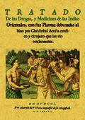 TRATADO DE LAS DROGAS Y MEDICINAS DE LAS INDIAS ORIENTALES
