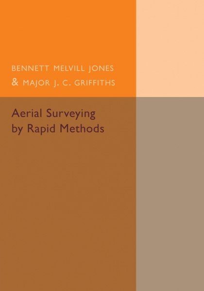 AERIAL SURVEYING BY RAPID METHODS